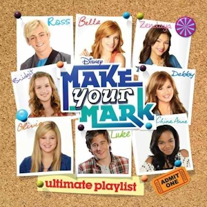 Disney's Make Your Mark Ultimate Playlist