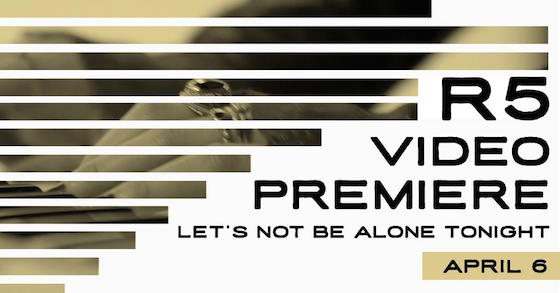 Let's Not Be Alone Tonight Video Premiere