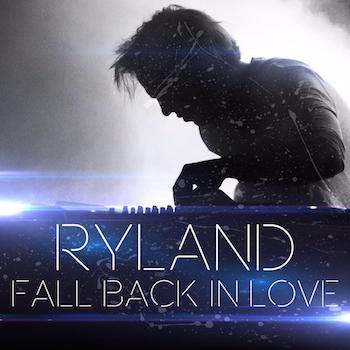Ryland Lynch - Fall Back in Love